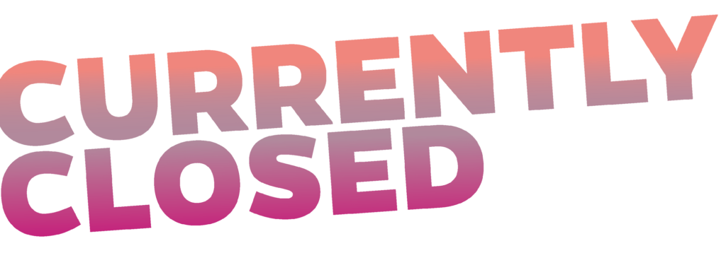 Currently Closed